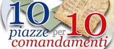 Dieci piazze per dieci comandamenti